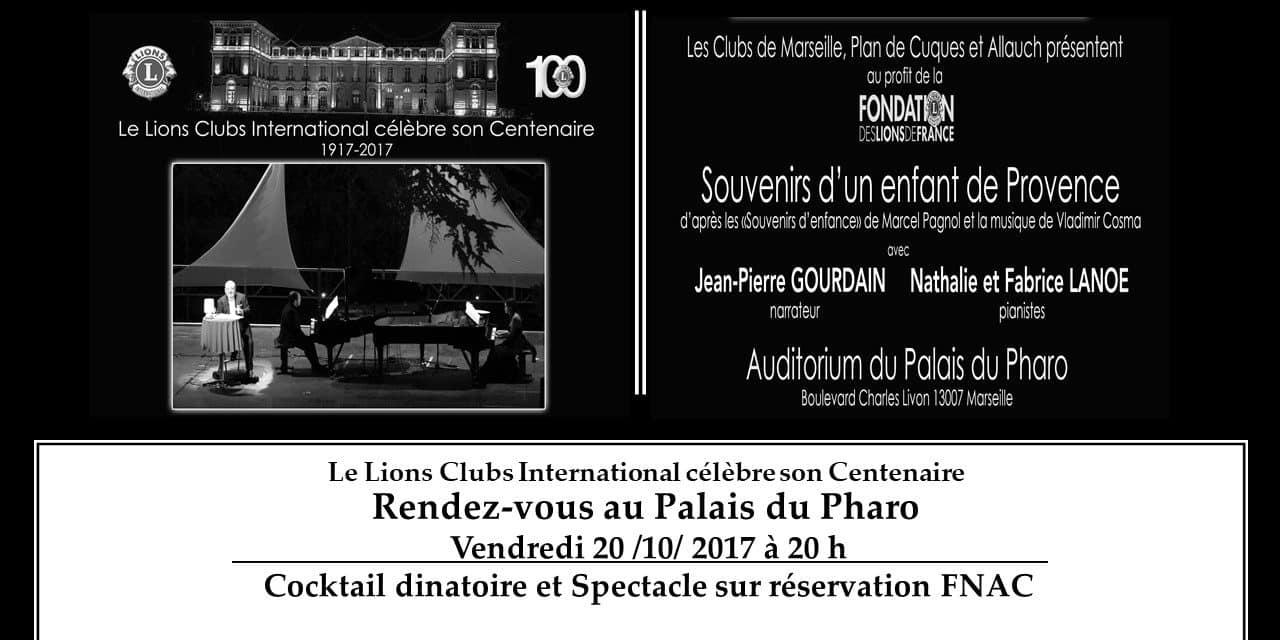 LE LIONS CLUB FETE SES 100 ANS AU PALAIS DU PHARO !